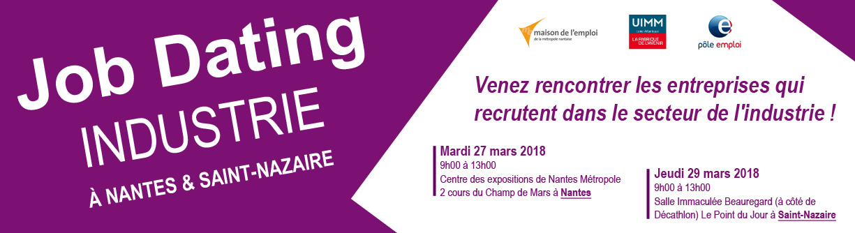 "Job Dating ""Industrie"" à Nantes 27/03 & Saint-Nazaire 29/03"